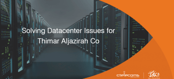 Solving Datacenter Issues for Thimar Aljazirah Co.
