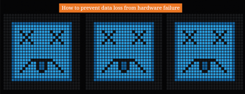 How_to_prevent_data_loss_from_hardware_failure