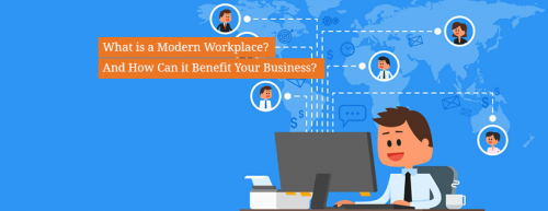 What_is_a_Modern_Workplace_and_How_Can_it_Benefit_Your_Business
